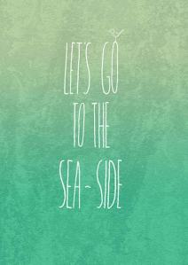 Lets-go-to-the-seaside
